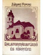 Balatonmáriafürdö és környéke