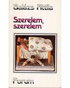 Szerelem, szerelem - Balázs Attila