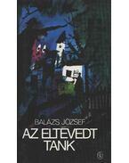 Az eltévedt tank - Balázs József
