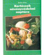 Kertészek növényvédelmi naptára - Balázs Klára