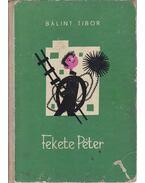 Fekete Péter - Bálint Tibor