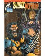 Ballistic/Wolverine Vol. 1. No. 1