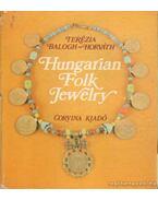 Hungarian Folk Jewelry - Balogh-Horváth Terézia