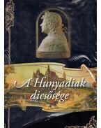 A Hunyadiak dicsősége - Bánhegyi Ferenc