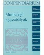 Munkajogi jogszabályok - Bankó Zoltán