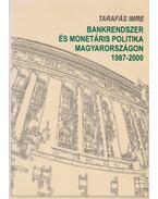 Bankrendszer és monetáris politika Magyarországon 1987-2000