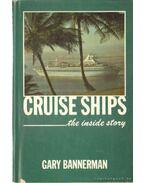 Cruise Ships - Bannerman, Gary