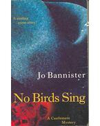 No Birds Sing - BANNISTER, JO