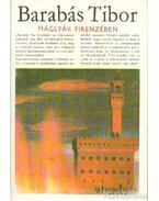 Máglyák Frirenzében - Barabás Tibor