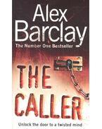 The Caller - Barclay, Alex