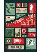 Az antropológia nem extrém sport - Barley, Nigel