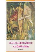 Az örömhír - Barreau, Jean-Claude