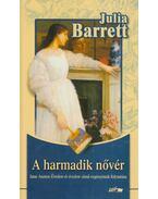 A harmadik nővér - Barrett, Julia
