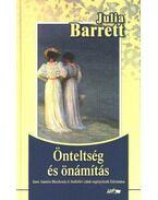 Önteltség és önámítás - Barrett, Julia