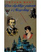 Den olycklige prinsen i Mayerling - Bart István