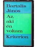 Az, aki én voltam - Bartalis János