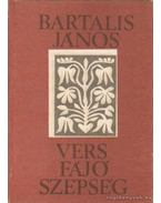 Vers fájó szépség - Bartalis János