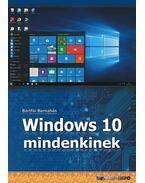 Windows 10 mindenkinek - Bártfai Barnabás