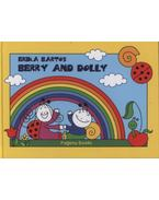 Berry and Dolly - Friends, The Rainbow - Bartos Erika