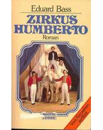 Zirkus Humberto - Bass, Eduard