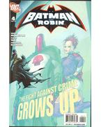 Batman and Robin 4.