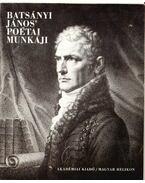 Batsányi János poétai munkáji (dedikált)