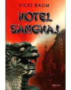Hotel Sanghaj - Baum, Vicki
