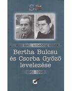 Bertha Bulcsu és Csorba Győző levelezése