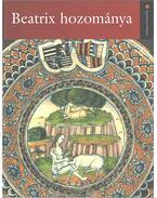 Beatrix hozománya