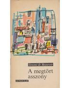 A megtört asszony - Beauvoir, Simone de