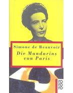 Die Mandarins von Paris - Beauvoir, Simone de
