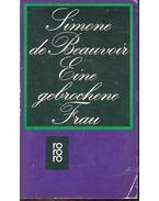 Eine gebrochene Frau - Beauvoir, Simone de