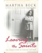 Learning the Saints - Beck, Martha