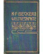 Weltgeschichte - Beckers, K. F.