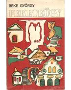 Feketeügy - Beke György