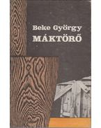 Máktörő - Beke György