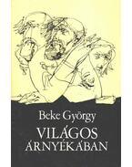 Világos árnyékban - Beke György