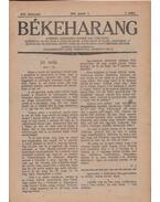 Békeharang-Szent Harc 1928-29. XIX-XX. évf. (aláírt)