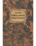 Érzékeny útazások Közép-Európán át (dedikált) - Békés Pál