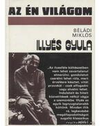 Illyés Gyula - Béládi Miklós