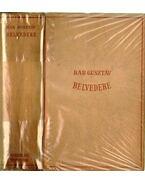 Belvedere I-II. kötet egyben
