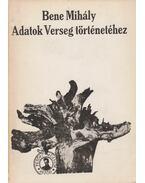 Adatok Verseg történetéhez - Bene Mihály
