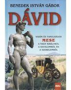 Dávid (Dedikált) - Benedek István Gábor