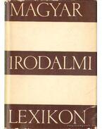 Magyar Irodalmi Lexikon I. kötet A-K - Benedek Marcell