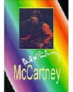 McCartney - Paul McCartneyélete napjainkig - PAUL MCCARTNEY ÉLETE NAPJAINKIG - Benedek Szabolcs, Bárány Andrea