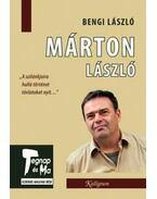 Márton László - Bengi László