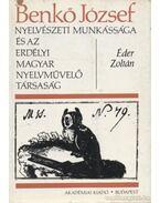 Benkő József nyelvészeti munkássága és az Erdélyi Magyar Nyelvművelő Társaság