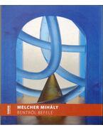 Melcher Mihály: Bentről befelé (dedikált)