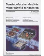 Benzinbefecskendező és motorirányító rendszerek