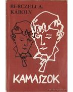 Kamaszok - Berczeli A Károly